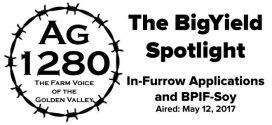 BigYield Spotlight - In-Furrow Applications and BPIF-Soy