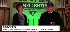 Garden City Confidential | Episode 5