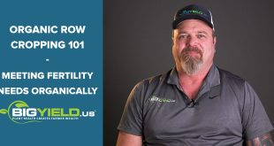 Meeting Fertility Needs Organically | Organic Row Cropping 101