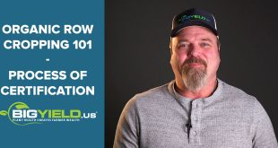 Organic Row Cropping 101 | Process of Certification
